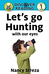 Let's go Hunting with our eyes (Discover Reading Level 1)