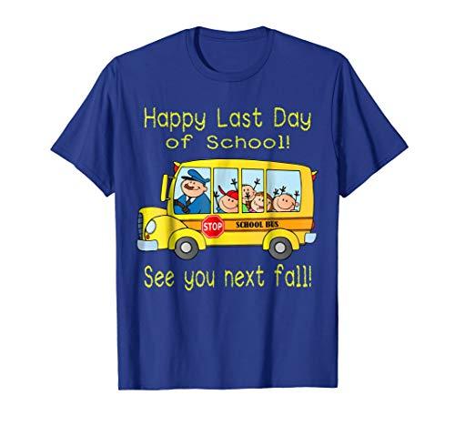 Happy Last Day of School Bus Driver Summer Students Teacher