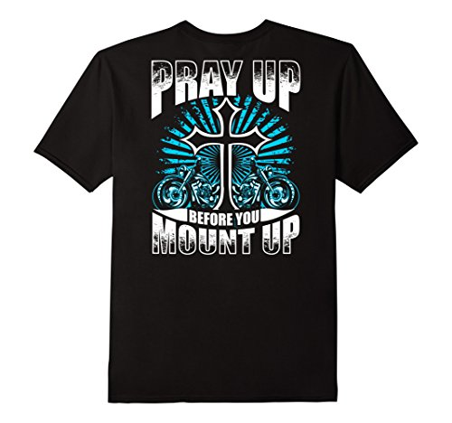 Christian Motorcycle T-shirts - Mens Pray Up Before You Mount Up Christian Motorcycle Shirt Biker Large Black
