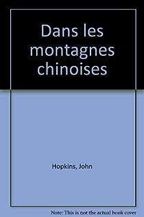 Dans les montagnes chinoises par Hopkins