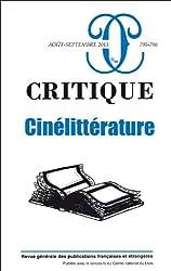 Critique, N° 795-796, août-septembre 2013 : Cinélittérature