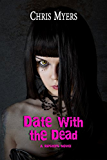 Date with the Dead (Ripsters Book 1)