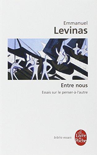 Entre Nous Essais Sur Le Penser-A-L Autre (Ldp Bib.Essais)