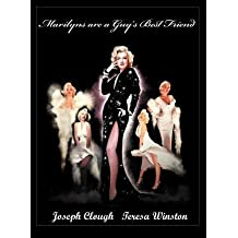 [(Marilyns Are a Guy's Best Friend)] [Author: Joseph L Clough] published on (December, 2011)