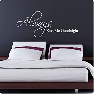 White Always Kiss Me Goodnight Wall Decal Decor Love Words Large Nice  Sticker Text Part 5