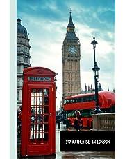 London England: London Notebook, London Journal, London Travel Notebook