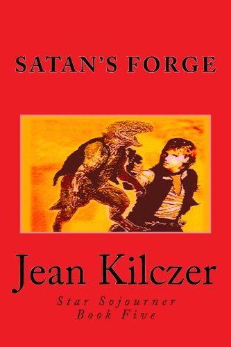Satan's Forge (Star Sojourner) (Volume 5) ebook