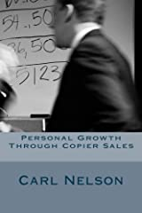 Personal Growth Through Copier Sales Paperback