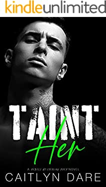 Taint Her: A Dark High School Bully Romance (Rebels at Sterling Prep Book 3)