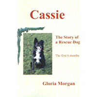 Cassie - The Story of a Rescue Dog