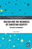 Racism and the Weakness of Christian