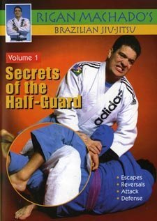 Brazilian Jiu Jitsu Secrets of Half-Guard #1 DVD Rigan Machado mma escapes Rigan Machado Dvd