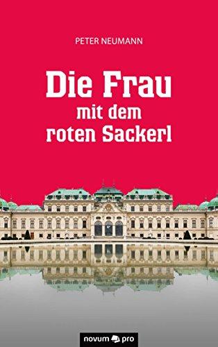 Die Frau mit dem roten Sackerl (German Edition)