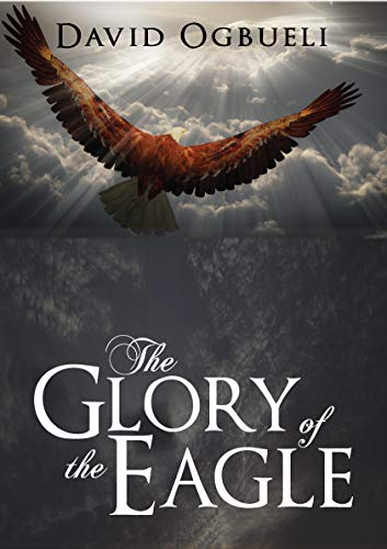 THE GLORY OF THE EAGLE