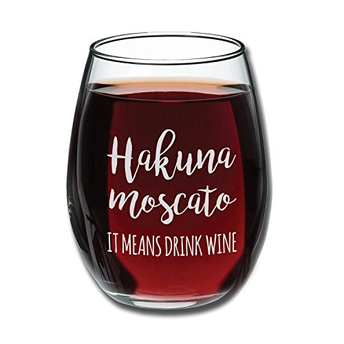 Hakuna Moscato It Means Drink Wine Funny Stemless Wine Glass 15oz - Unique Christmas Gift Idea for Her, Mom, Wife, Girlfriend, Sister, Grandmother, Aunt - Perfect Birthday Gifts for Women (Cheap Wine Gifts)