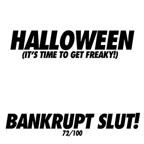 Halloween (Its Time to Get Freaky!)