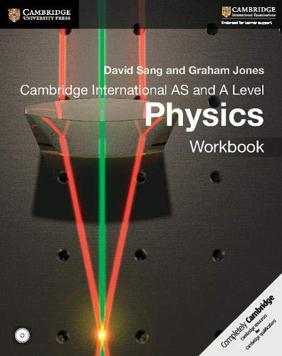 Cambridge International AS and A Level Physics Workbook with CD-ROM (Cambridge International Examinations)