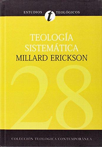 Teologia Sistematica de Erickson (Spanish Edition) [Millard J. Erickson] (Tapa Dura)