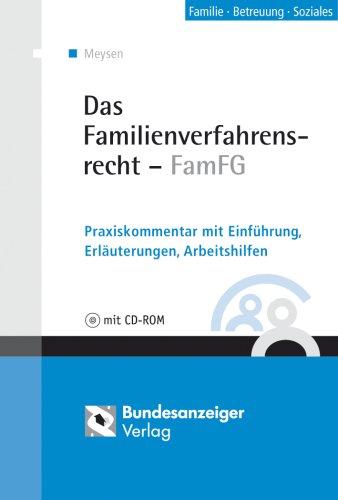 Das Familienverfahrensrecht - FamFG: Praxiskommentar mit Einführung, Erläuterungen, Arbeitshilfen
