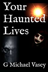 Your Haunted Lives Paperback