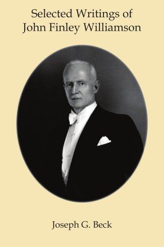 Read Online Selected Writings of John Finley Williamson PDF