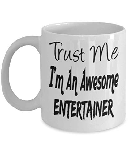 Funny Entertainer Gifts 11oz Coffee Mug - Trust Me I'm An Awesome - Best Inspirational Gifts and Sarcasm ak3158]()