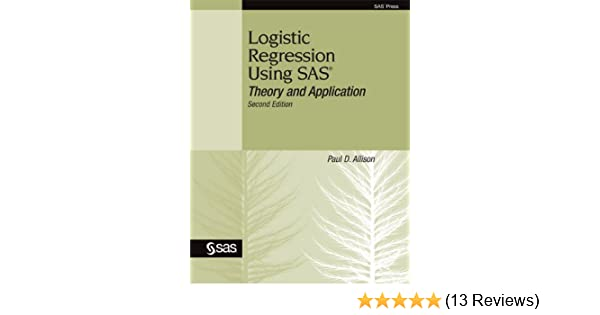 Logistic Regression Using Sas Theory And Application Pdf