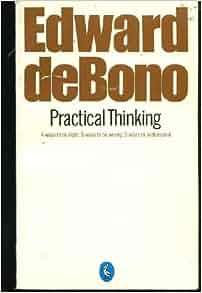 edward de bono practical thinking pdf