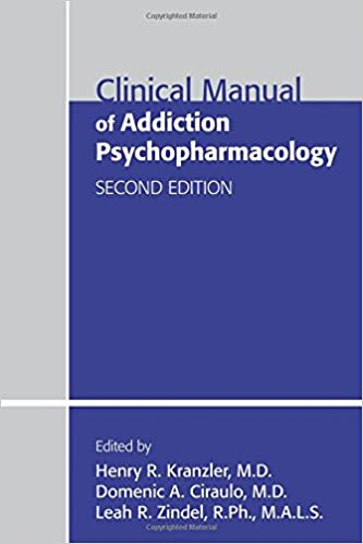 Clinical Manual of Addiction Psychopharmacology, Second Edition