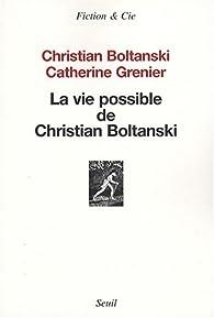 La vie possible de Christian Boltanski par Catherine Grenier