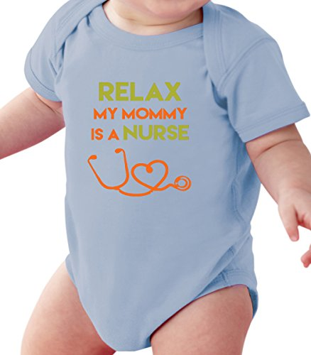 Fnb Fashion Relax My Mommy Is A Nurse   Funny Nurse Baby Romper Onesie Unisex Warpped And Protected With A Clear Poly Bag  6 12 Months  Light Blue