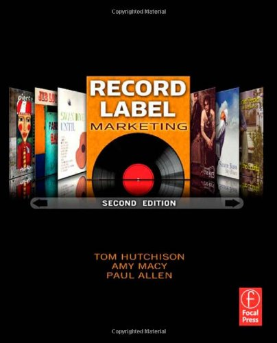 Record Label Marketing, Second Edition