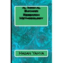 al Imam al Bukhari Research Mehodology (Mental Voyage Series Book 18)