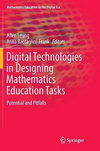 Digital Technologies in Designing Mathematics Education Tasks: Potential and Pitfalls