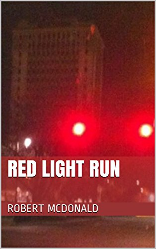 Red Light Run (Roger Devereux Book 2) by [McDonald, Robert]