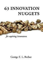 63 Innovation Nuggets for aspiring innovators