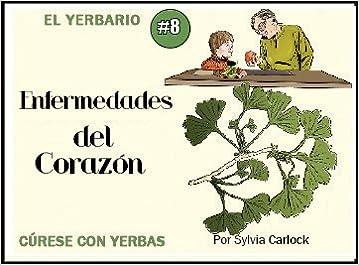 Yerbario De Enfermedades Del Corazón (Yerbarios de Salud): Sylvia Carlock: 0795434101989: Amazon.com: Books