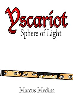 Yscariot: Sphere of Light (Standard) by [Medina, Marcus]