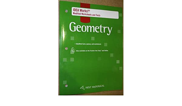 Geometry Idea Works Modified Worksheets and Tests: Holt McDougal ...