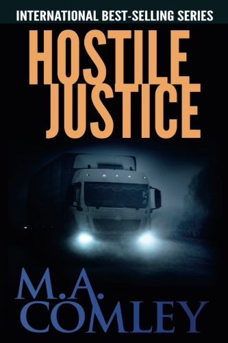 Hostile Justice (Justice Series) (Volume 8)