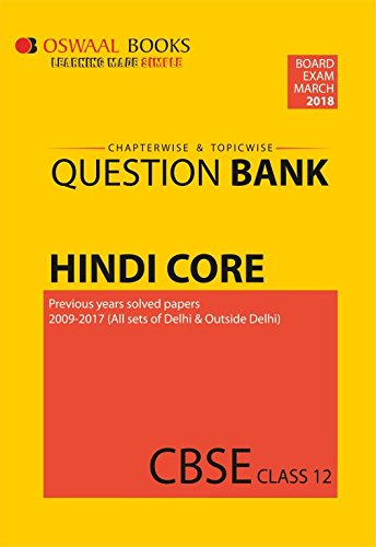 Read Online Oswaal CBSE Chapterwise and Topicwise Question Bank for Class 12 Hindi Core (For March 2018 Exam) pdf