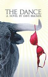The Dance - A Novel By Dave Bricker