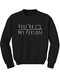 Expression Tees You're My Person Crewneck Sweatshirt