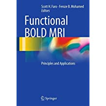 Functional BOLD MRI: Principles and Applications