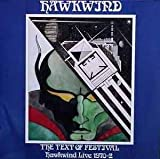 Hawkwind: The Text of Festival, Live 1970-72