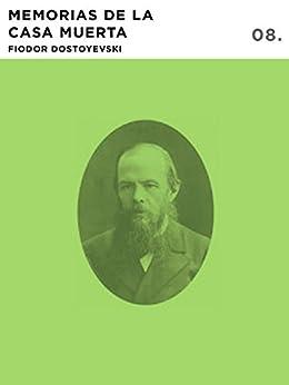 Memorias de la Casa Muerta de [Dostoyevski, Fiodor]