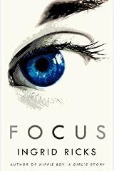 Focus by Ingrid Ricks (2012-12-01) Paperback