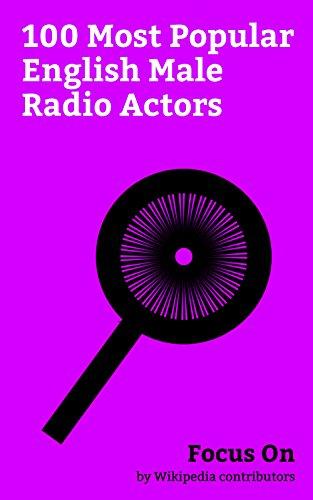 Focus On: 100 Most Popular English Male Radio Actors: Benedict Cumberbatch, Rowan Atkinson, Tom Hiddleston, Daniel Craig, Damian Lewis, Cary Grant, Colin ... Hoult, Stephen Fry, Rupert Grint, etc.