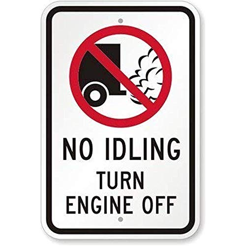 No Idling Turn Engine Off with No Idling Aluminum Metal Tin Sign Plate ()