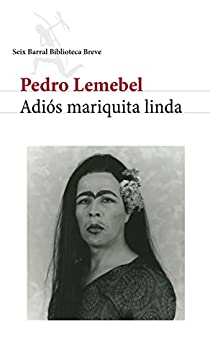 Adiós mariquita linda par Lemebel
